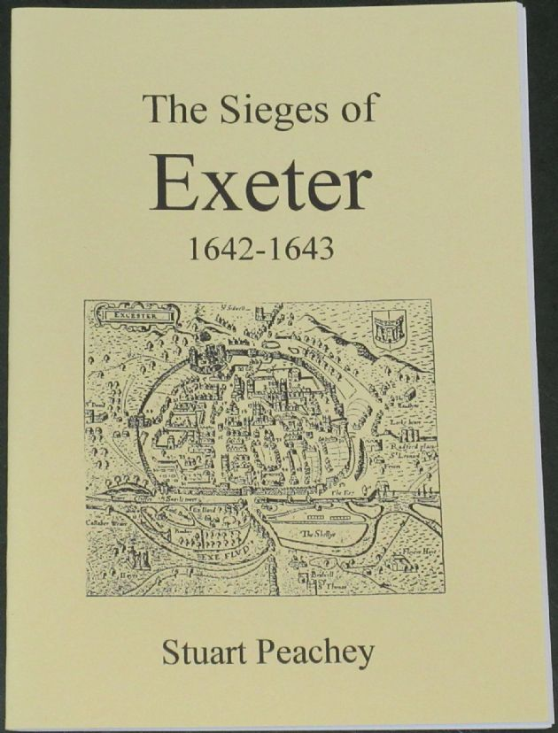 The Sieges of Exeter 1642-1643, by Stuart Peachey